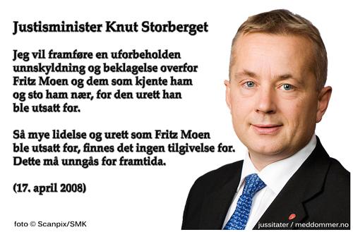 Justisminister Knut Storberget om Fritz Moen